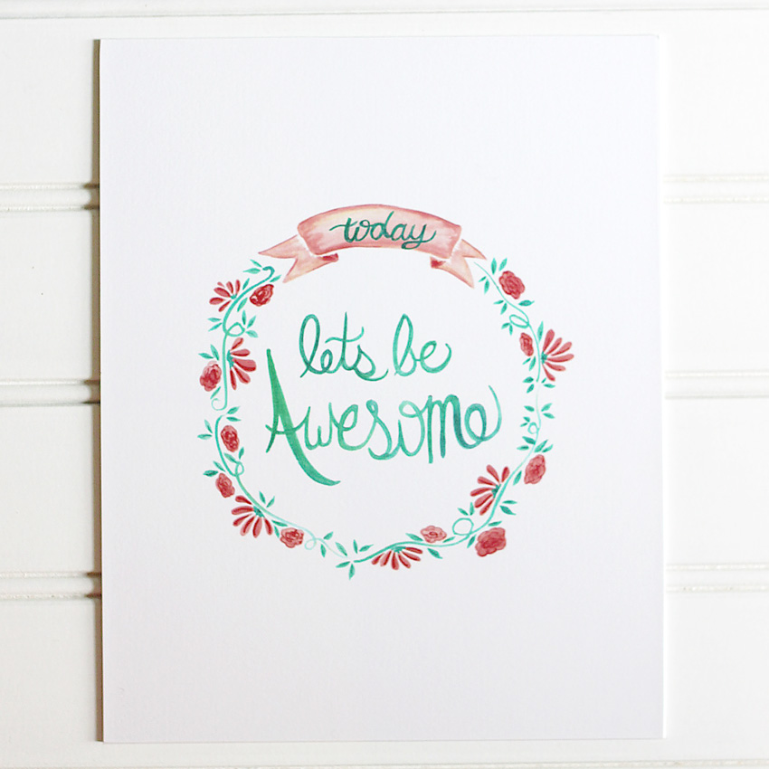 Let's Be Awesome Watercolor Print